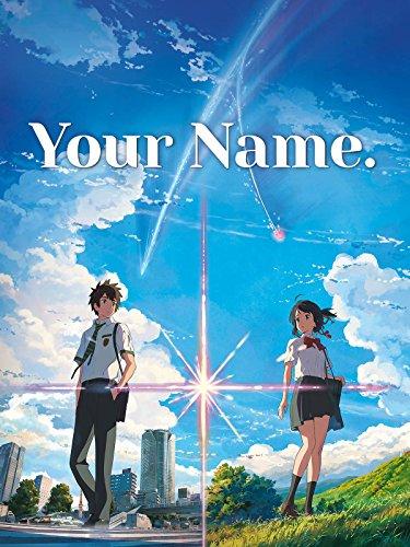Film Nr. 9: Your Name. - Gestern, heute und für immer